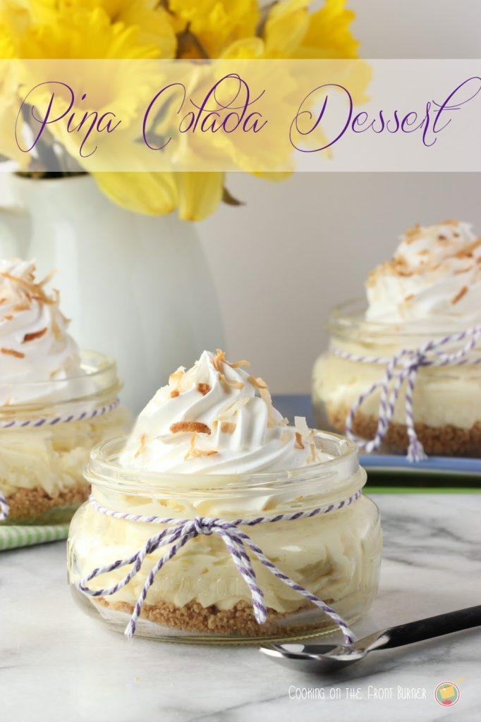 Pina Colada Dessert Cups | Cooking on the Front Burner
