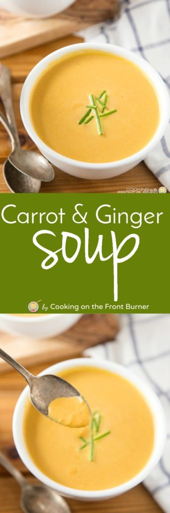Easy Carrot & Ginger Soup | Cooking on the Front Burner