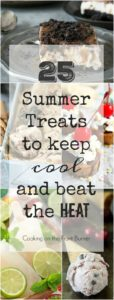 25 SUMMER TREATS TO KEEP COOL!