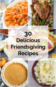 Delicious Friendsgiving Recipes